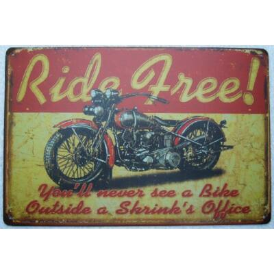 Retro fémtábla kép Ride Free