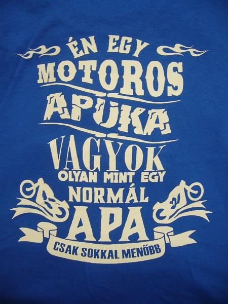 ba10487430 Póló Motoros Apa kék XXL - Póló uni